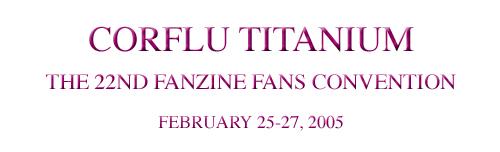 Corflu Titanium San Francisco February 25-27, 2005